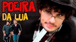 POEIRA DA LUA | Comentário Musical | Marcos e Belutti