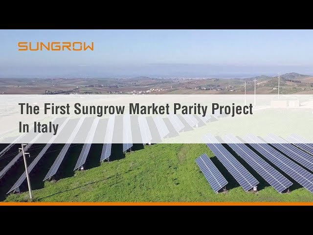 The First Sungrow Market Parity Project In Italy