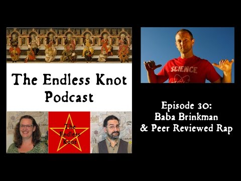 The Endless Knot Podcast ep 30: Baba Brinkman & Peer Reviewed Rap (audio only)