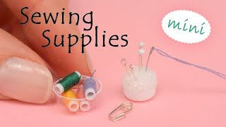 Miniature Sewing Supplies | No Polymer Clay