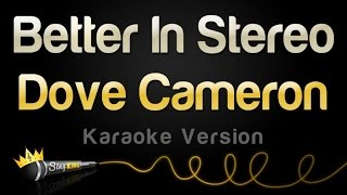 Dove Cameron - Better In Stereo (Karaoke Version)