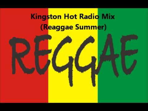 Kingston Hot Radio Reggae Mix (Ruhr Reggae Summer)