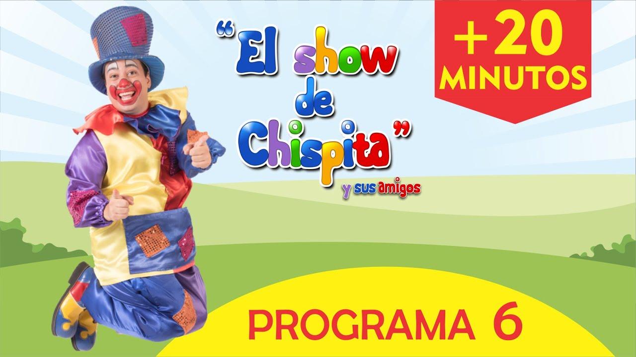 El show de Chispita - Programa 6