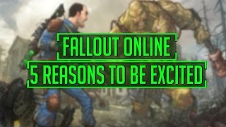 Fallout ONLINE - 5 Reasons To Get You Excited For An Online Fallout