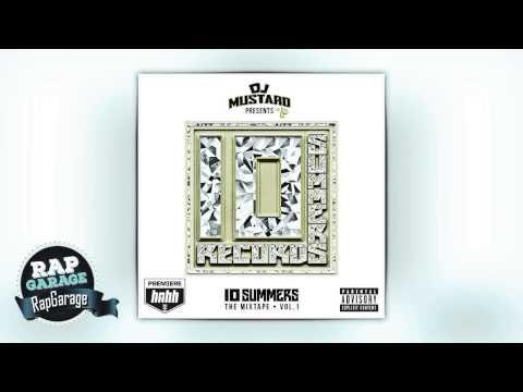 DJ Mustard — Mr. Big Bank Budda Feat. DrakeO