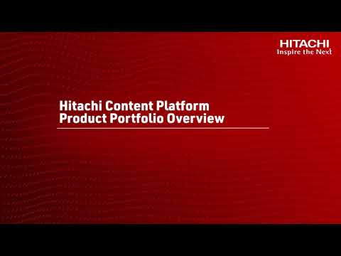 Introduction To The Hitachi Content Product Portfolio Overview