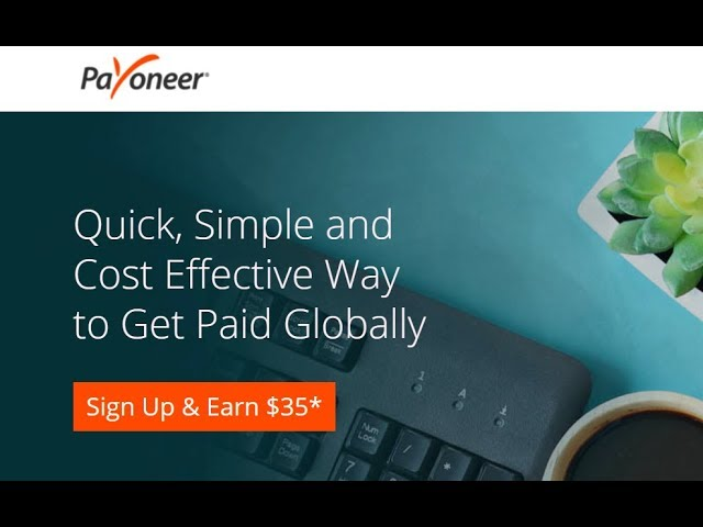 Payoneer Sign UP & Get ($35) Bonus Free Instead of $25! [March 2018 Offer!]