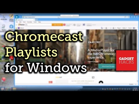 Create Video Playlists on Your Windows PC For Chromecast [How-To]