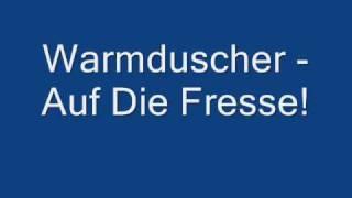 Warmduscher - Auf Die Fresse!