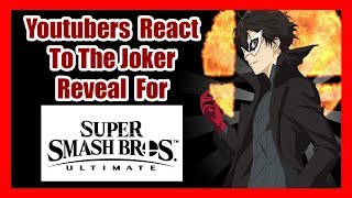 Youtubers React to the Joker Reveal for Super Smash Bros Ultimate!