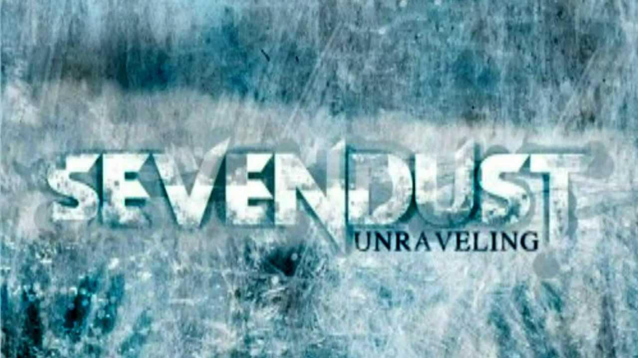 sevendust-unraveling-juststaydown90