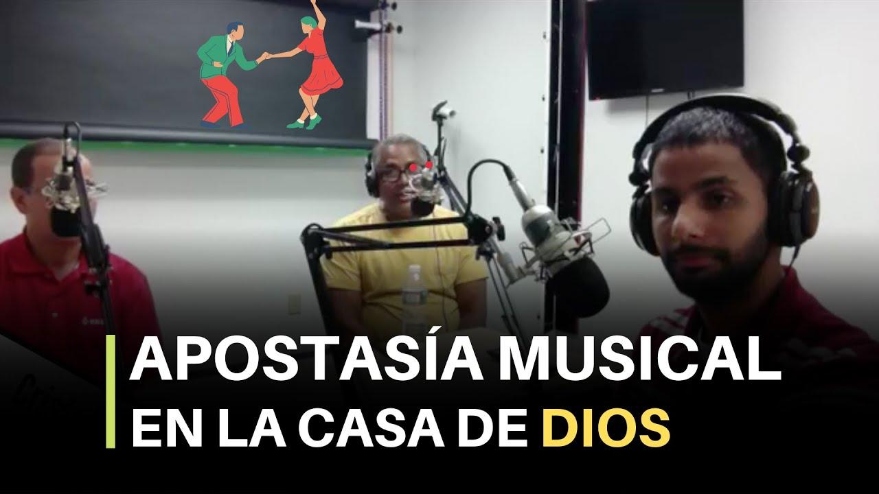 Apostasía Musical En La Iglesia - Cristo Power Radio (10/15/2017)