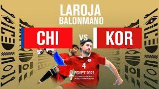 🇨🇱 CHILE vs. 🇰🇷 COREA DEL SUR | EN VIVO – Mundial de Balonmano 🤾🏆