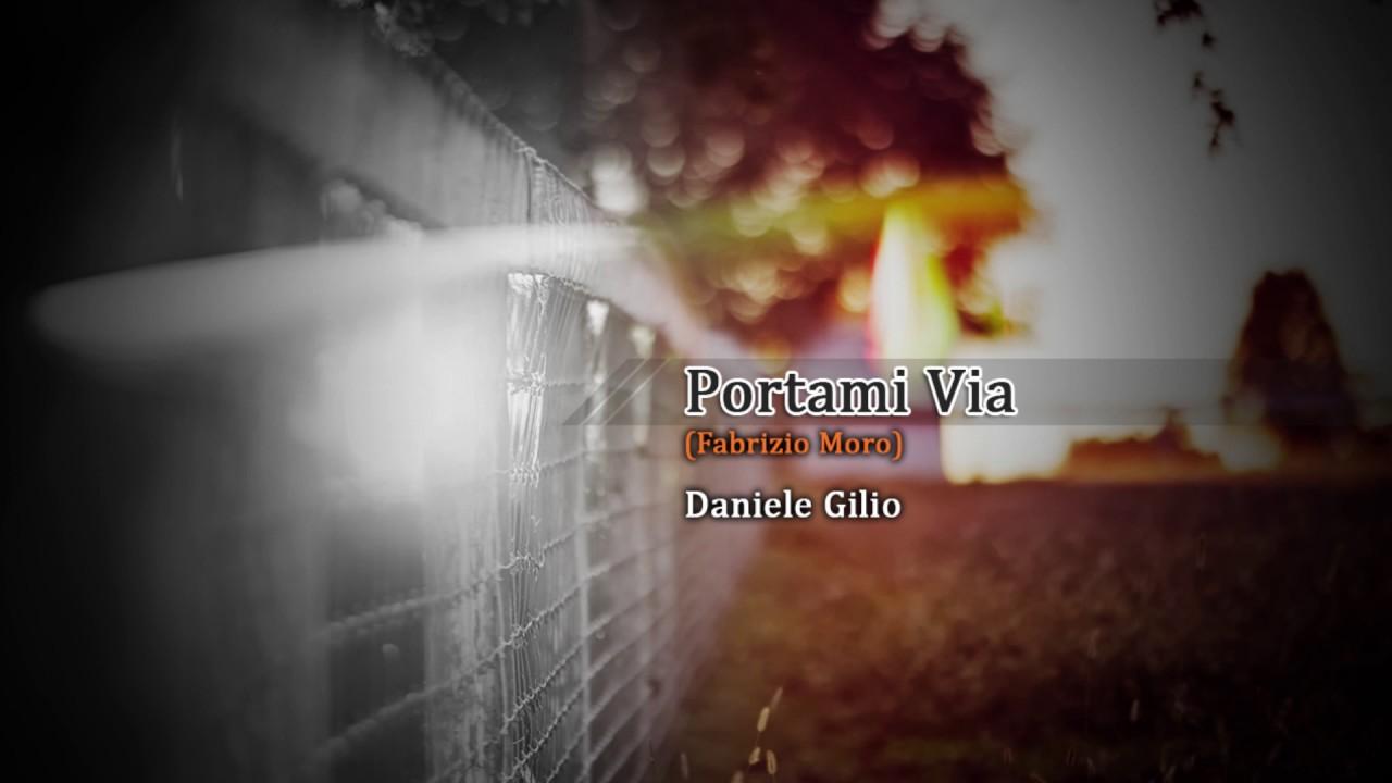 Portami Via Fabrizio Moro Sanremo 2017 Cover By