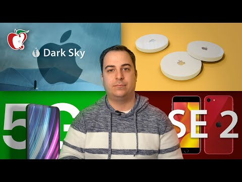 2020 IPhone SE Coming Soon, Apple Leaks AirTags, Apple Buys Dark Sky And More!