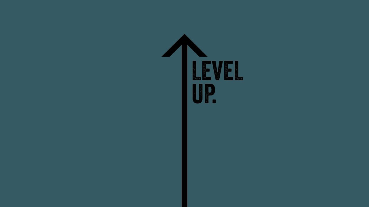 Level Up ⬆️ Wk3 Cover Image