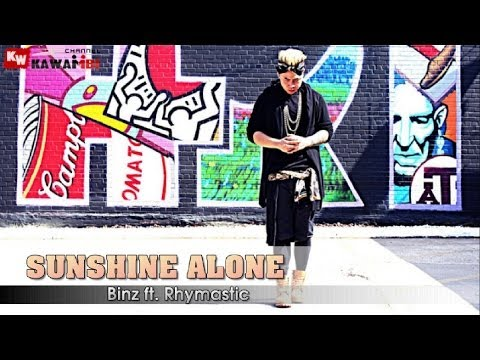 Sunshine Alone - Binz ft. Rhymastic [ Video Lyrics ]