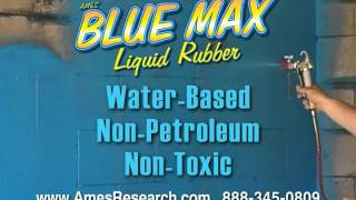 Ames Blue Max - Impervious rubber waterproofing coating