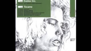 Dublex Inc. - Tocame (Original) snippet