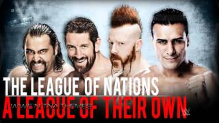 "The League Of Nations 3rd & NEW WWE Theme Song 2015 - ""A League of Their Own"" + DL [HD]"