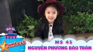 Biệt tài tí hon online | MS 45: Nguyễn Phương Bảo Trân