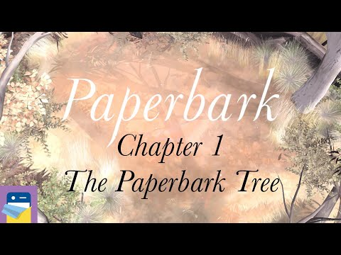 Paperbark: Chapter 1 The Paperbark Tree - Walkthrough Guide & iOS/Android Gameplay (by Paper House)
