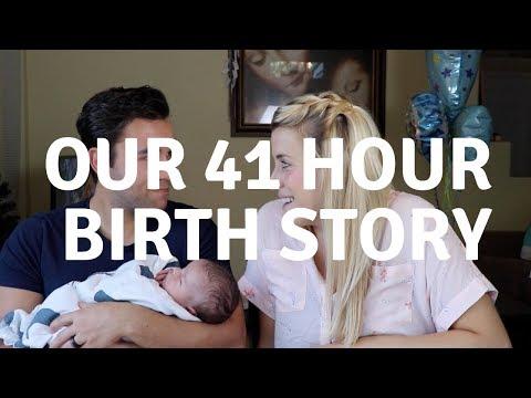 Our Crazy 41-Hour BIRTH STORY