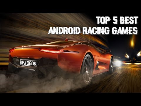 Top 5 Android High Graphic Racing Games 2018