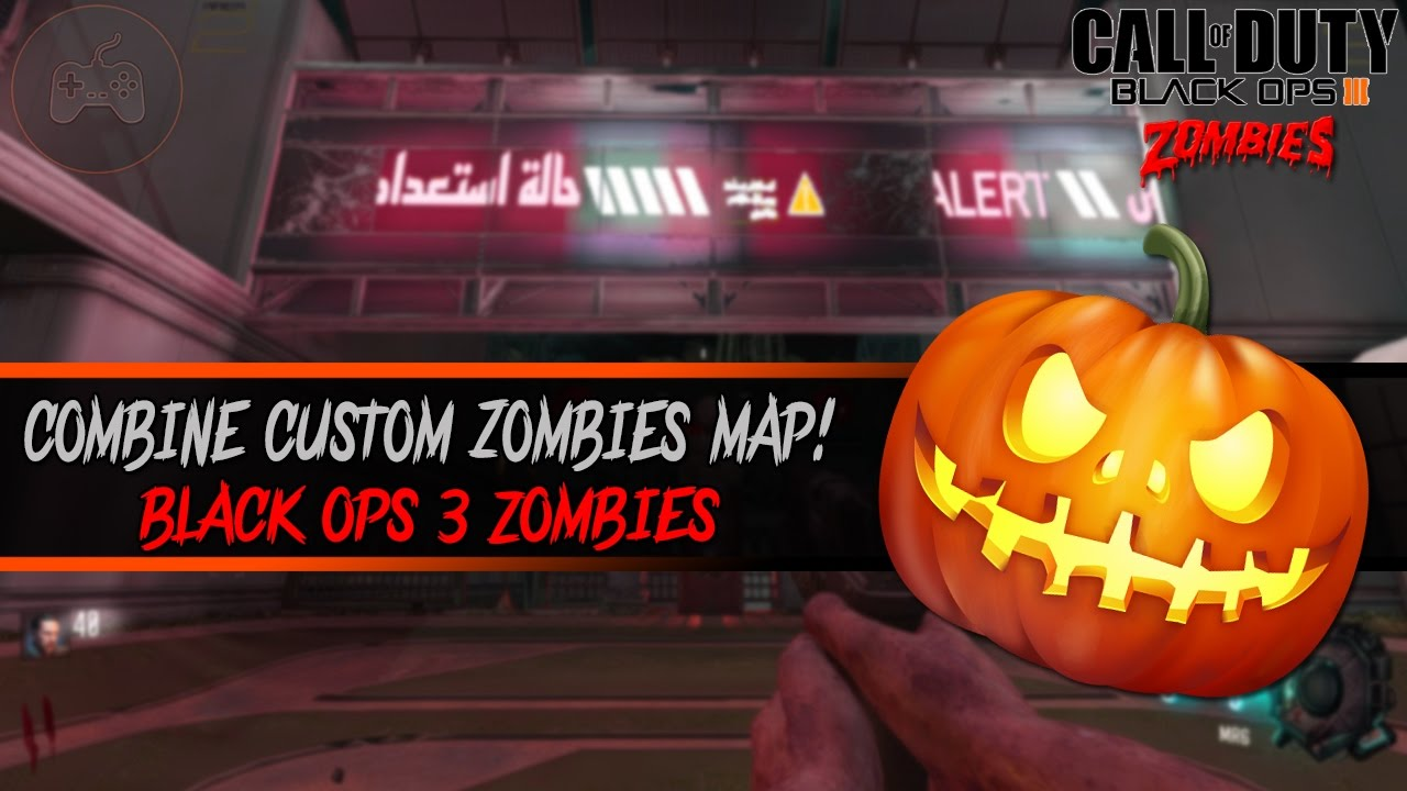 HALLOWEEN COMBINE ZOMBIES! + ALL ELEMENTAL STAFFS - Black Ops 3 Zombies  Custom map! (BO3 Mod Tools)