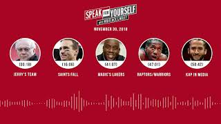 SPEAK FOR YOURSELF Audio Podcast (11.30.18)with Marcellus Wiley, Jason Whitlock | SPEAK FOR YOURSELF