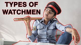 Types of Watchmen | MostlySane