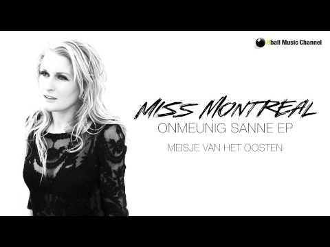 Miss Montreal - Meisje Van Het Oosten (Official Audio)