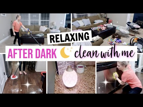 after-dark-clean-with-me-2019-|-relaxing-speed-cleaning-motivation-|-night-time-cleaning-routine