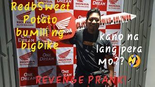 RED SWEET POTATO BUMILI NG BIGBIKE KULANG ANG PERA | REVENGE PRANK