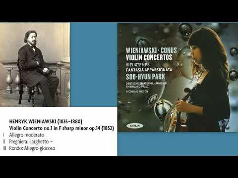 Henryk Wieniawski: Violin Concerto No.1 in F sharp minor, Op.14, Soo-Hyun Park (violin)