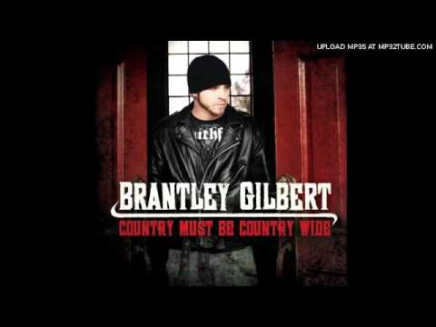 Country Must Be Country Wide - Brantley Gilbert