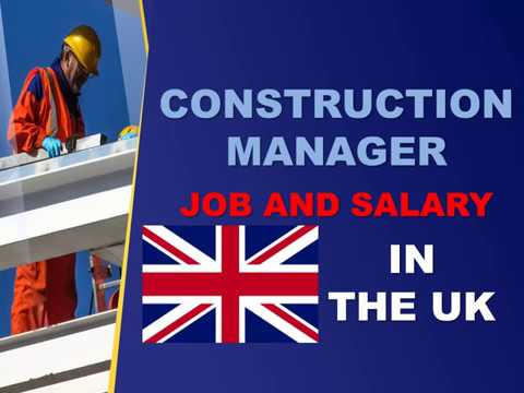 Construction Manager Salary In The UK - Jobs And Wages In The United Kingdom