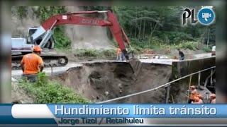 Hundimiento en ruta de Retalhuleu a Quetzaltenango
