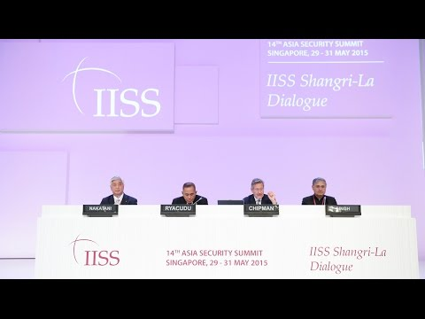 Shangri-La Dialogue 2015: New Forms of Security Collaboration in Asia