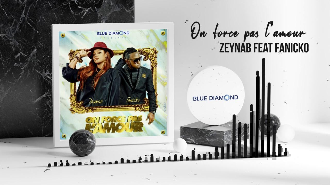 Zeynab feat Fanicko - On force pas l'amour (Audio Officiel)