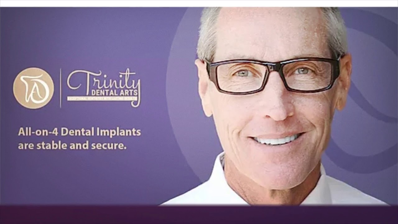 Trinity Dental Arts : All On 4 Dental Implants
