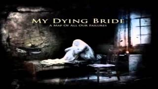 Watch My Dying Bride A Map Of All Our Failures video