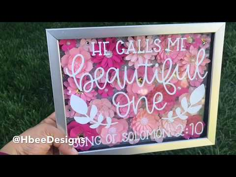 Paper flowers Shadow box with Cricut