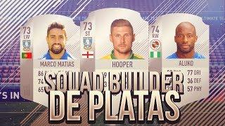 FIFA 18 | Squad Builder | Platas | Ultimate Team