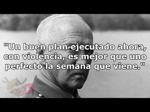 General George Patton, Frases de un Guerrero.