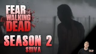 Fear the Walking Dead Season 2 Mid-Season Finale Episode 7 - Shiva - Video Predictions!