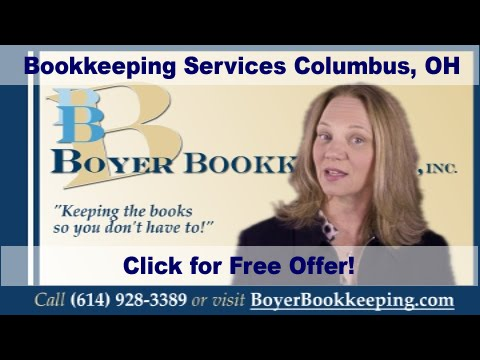 Bookkeeping Services Columbus Ohio – call 614 928 3389 – Boyer Bookkeeping, Inc  Columbus, OH