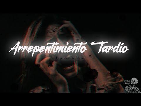 arrepentimiento-tardío-(leyendas-mexicanas)
