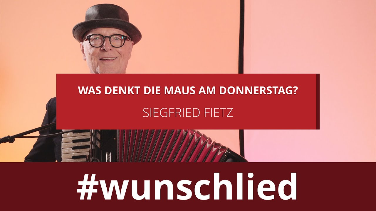 Siegfried Fietz singt 'Siegfried Fietz singt 'Was denkt die Maus am Donnerstag?' #wunschlied