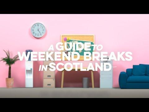A Guide To Weekend Breaks In Scotland